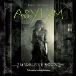 Asylum - Madeleine Roux, Michael Goldstrom, HarperAudio