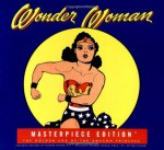 Wonder Woman Masterpiece Edition: The Golden Age of the Amazon Princess - Collector's Edition - Les Daniels