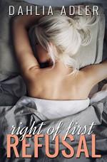 Right of First Refusal (Radleigh University Book 2) - Dahlia Adler