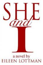She and I - Eileen Lottman