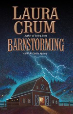 Barnstorming: A Gail McCarthy Mystery - Laura Crum