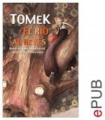 Tomek, el río al revés: Relato de iniciación ilustrado (´Tite page) (Spanish Edition) - Jean-Claude Mourlevat, Clara Luna, Sofía Rhei
