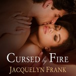 Cursed by Fire: Immortal Brothers, Book 1 - Jacquelyn Frank, Roger Wayne, Tantor Audio