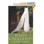 Julia's Chocolates Publisher: Kensington - Cathy Lamb