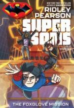 Super Sons: The Foxglove Mission - Ridley Pearson, Ile Gonzalez