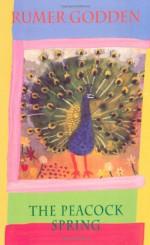 The Peacock Spring - Rumer Godden