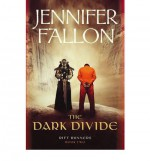 The Dark Divide - Jennifer Fallon