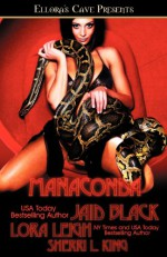 Manaconda - Sherri L. King, Lora Leigh, Jaid Black