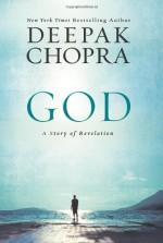 God: A Story of Revelation - Deepak Chopra
