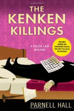 The KenKen Killings: A Puzzle Lady Mystery - Parnell Hall