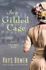 In a Gilded Cage - Rhys Bowen
