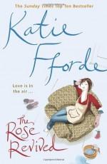 The Rose Revived - Katie Fforde