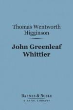 John Greenleaf Whittier (Barnes & Noble Digital Library): English Men of Letters Series - Thomas Wentworth Higginson