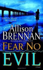 Fear No Evil - Allison Brennan