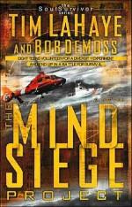 The Mind Siege Project - Tim LaHaye, Bob DeMoss
