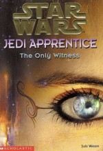 The Only Witness - Jude Watson, Cliff Nielsen
