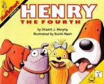 Henry the Fourth - Stuart J. Murphy, Scott Nash
