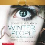 Winter People: Wer die Toten weckt - Jennifer McMahon, Elisabeth Günther, HörbucHHamburg HHV GmbH