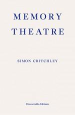 Memory Theatre - Simon Critchley, Liam Gillick