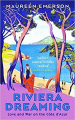 Riviera Dreaming: An American Architect on the Côte D'Azur - Maureen Emerson
