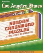 Los Angeles Times Sunday Crossword Puzzles, Volume 22 - Sylvia Bursztyn, Barry Tunick