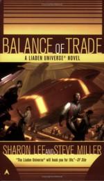 Balance of Trade - Sharon Lee, Steve Miller