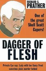 Dagger of Flesh - Richard S. Prather