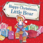 Happy Christmas, Little Bear - Margaret Allum, Angela Swan