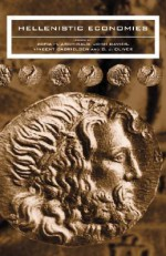 Hellenistic Economies - Zofia Halina Archibald, John Davies, Vincent Gabrielsen, Graham Oliver