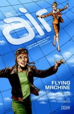 Air, Vol. 2: Flying Machine - G. Willow Wilson, M.K. Perker