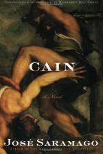 Cain - José Saramago, Margaret Jull Costa
