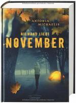 Niemand liebt November - Antonia Michaelis