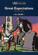 "Letts Explore ""Great Expectations"" (Letts Literature Guide) - Stewart Martin, John Mahoney"