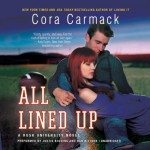 All Lined Up (Rusk University series, Book 1) (The Rusk University) - Cora Carmack