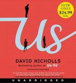 Us Low Price CD: A Novel - David Nicholls, David Haig