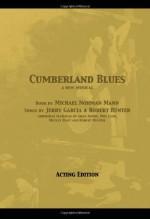 Cumberland Blues - Acting Edition - Michael Norman Mann, Robert Hunter, Jerry Garcia