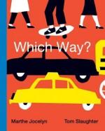 Which Way? - Marthe Jocelyn, Tom Slaughter