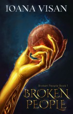 Broken People - Ioana Visan