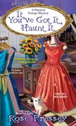 If You've Got It, Haunt It - Rose Pressey