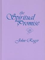 The Spiritual Promise - John-Roger