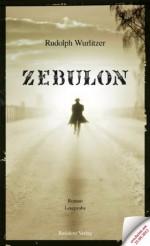 Zebulon Teaser (German Edition) - Rudolph Wurlitzer