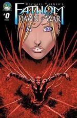 Fathom: Dawn of War #0 - J.T. Krul, Talent Caldwell, Jason Gorder