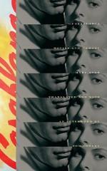 Casablanca: Movies and Memory - Marc Augé, Tom Conley, Marc Augé