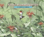 About Hummingbirds: A Guide for Children - Cathryn Sill, John Sill