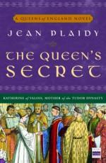 The Queen's Secret - Jean Plaidy