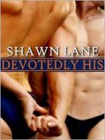 Devotedly His - Shawn Lane