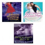 A Demonic Bundle: So I Married a Demon Slayer, Demon Can't Help It & Demon Hunting in Dixie - Angie Fox, Lexi George, Love Kathy