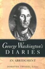 George Washington's Diaries: An Abridgment - George Washington, Dorothy Twohig