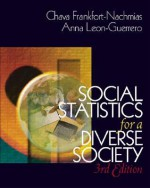 Social Statistics for a Diverse Society with SPSS Student Version 11.0 [With CDROM] - Chava Frankfort-Nachmias, Anna Leon-Guerrero