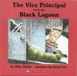The Vice Principal from the Black Lagoon - Mike Thaler